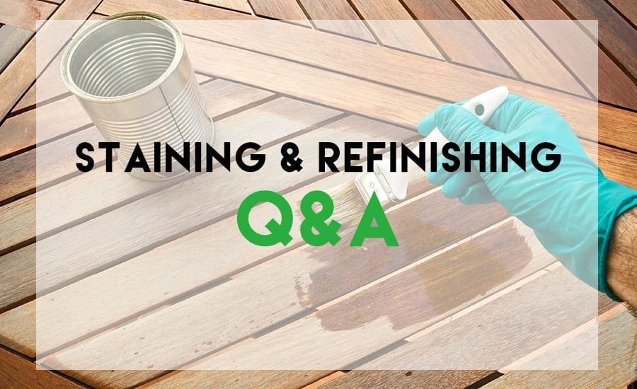 Staining and Refinishing Wood Questions and Answers Rhodes Hardwood